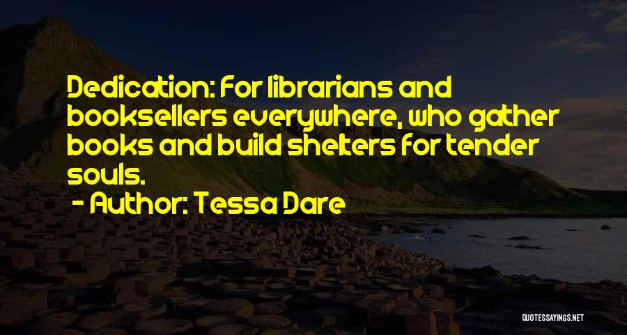 Booksellers Quotes By Tessa Dare