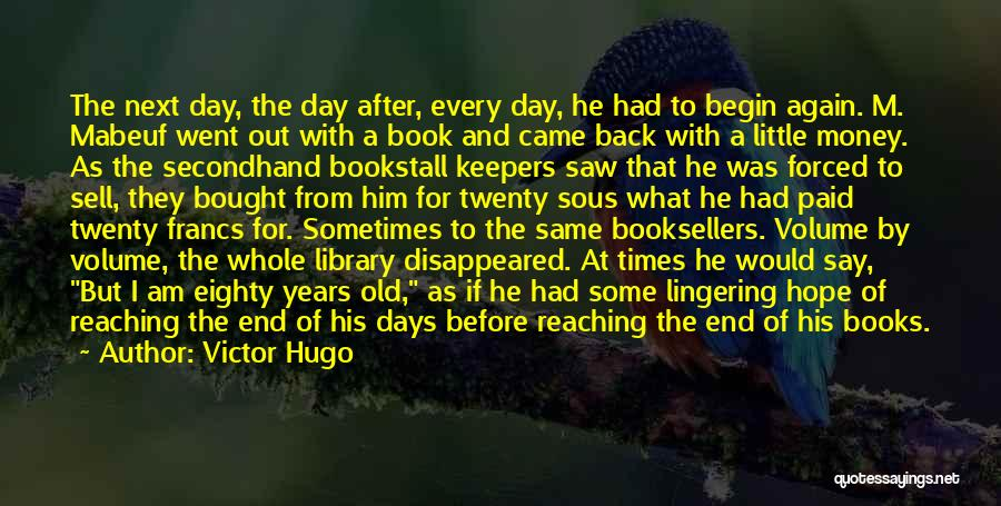 Booksellers Quotes By Victor Hugo