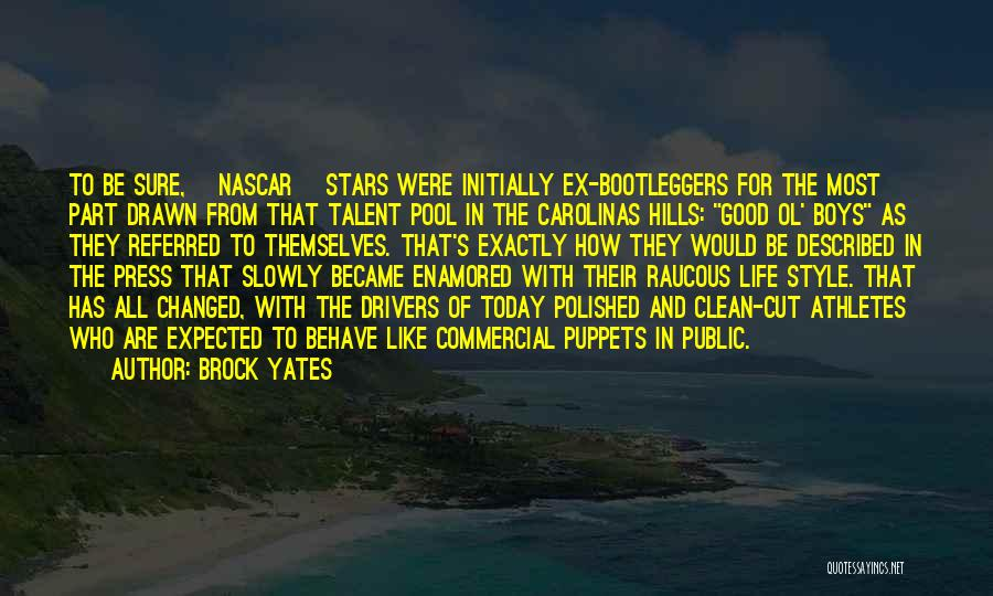 Bootleggers Quotes By Brock Yates
