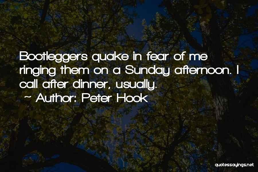 Bootleggers Quotes By Peter Hook