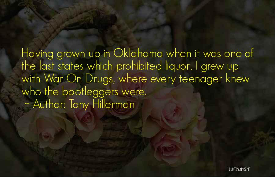 Bootleggers Quotes By Tony Hillerman