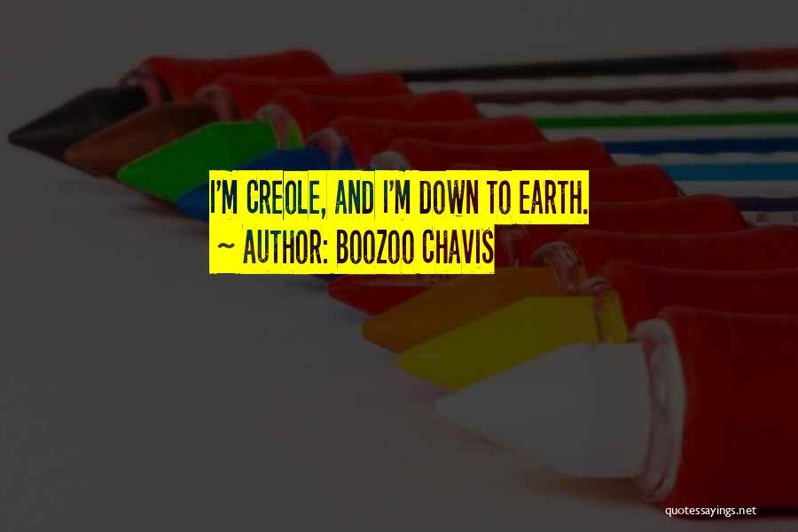 Boozoo Chavis Quotes 561497