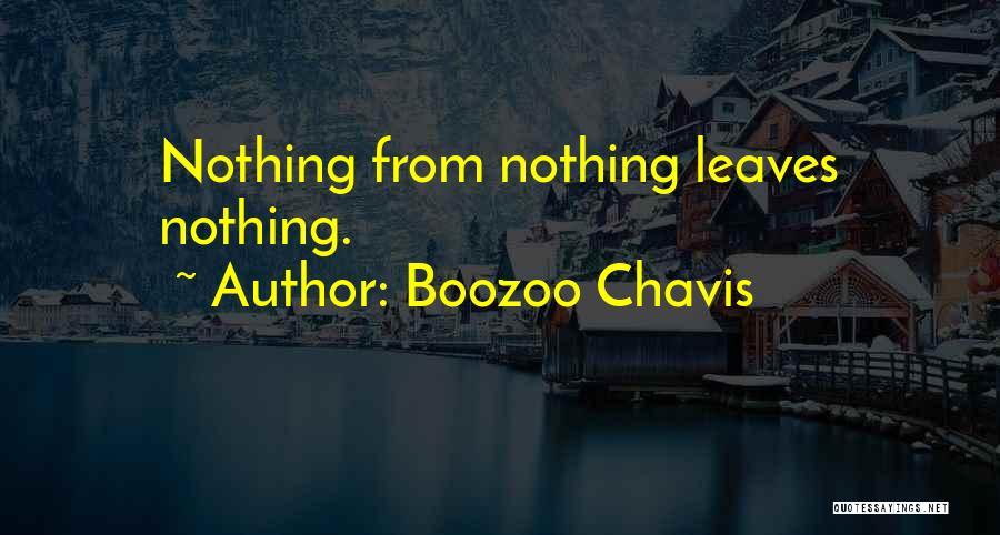 Boozoo Chavis Quotes 568681