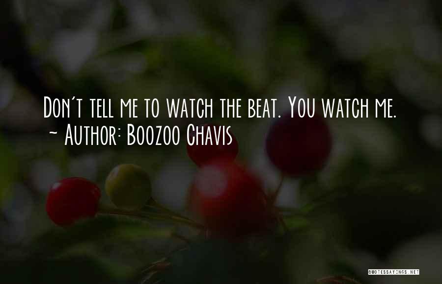 Boozoo Chavis Quotes 586056