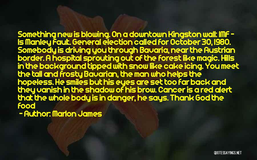 Border Wall Quotes By Marlon James
