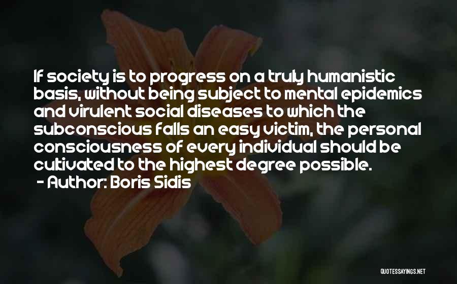 Boris Sidis Quotes 857331