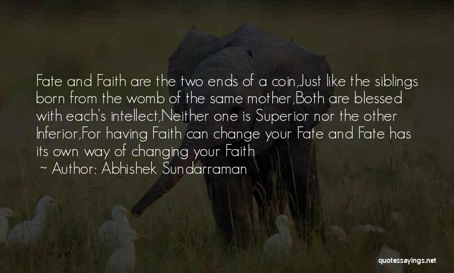 Born For Each Other Quotes By Abhishek Sundarraman