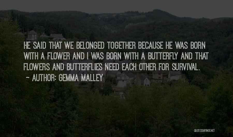 Born For Each Other Quotes By Gemma Malley