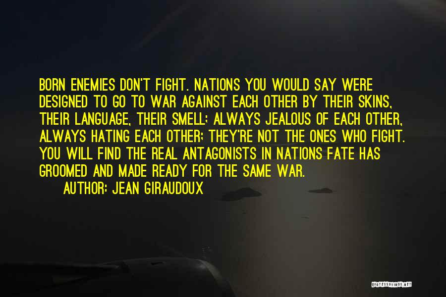 Born For Each Other Quotes By Jean Giraudoux