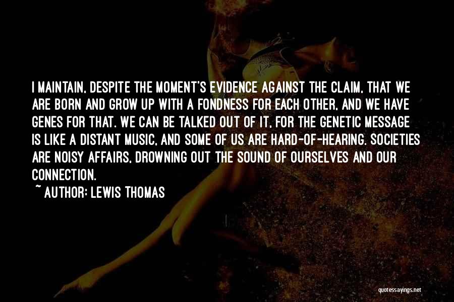 Born For Each Other Quotes By Lewis Thomas