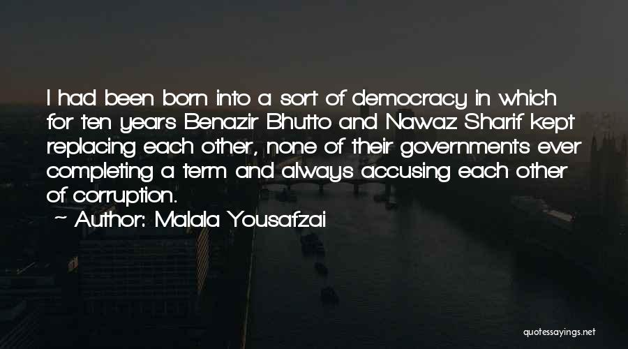 Born For Each Other Quotes By Malala Yousafzai