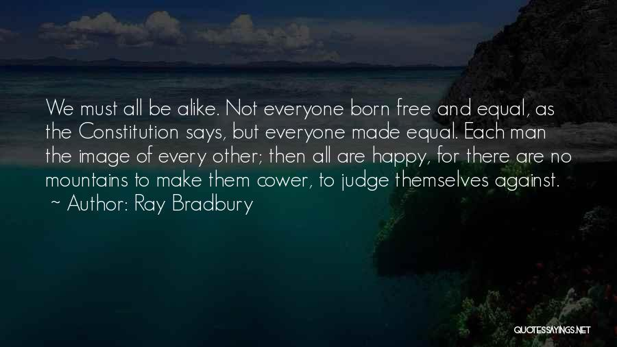 Born For Each Other Quotes By Ray Bradbury