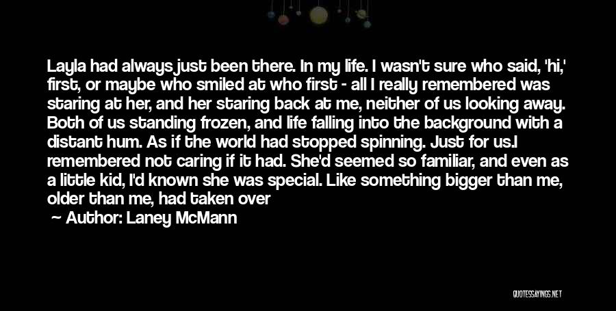 Born Standing Up Quotes By Laney McMann