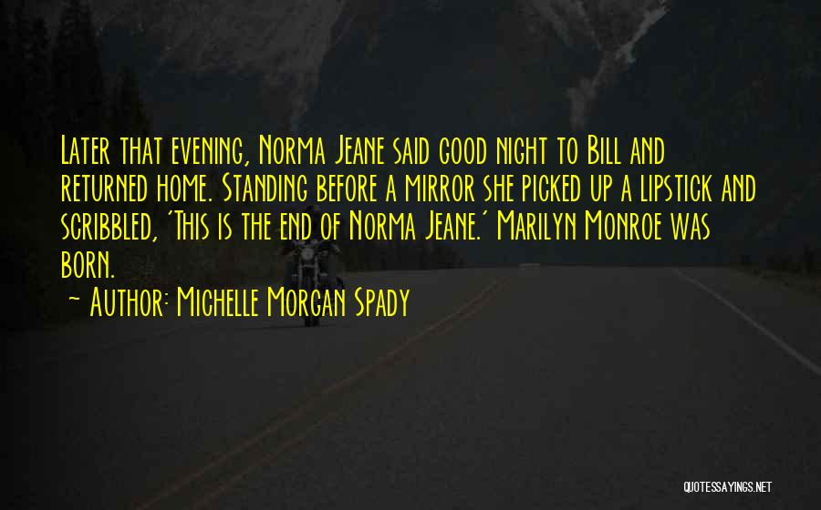Born Standing Up Quotes By Michelle Morgan Spady