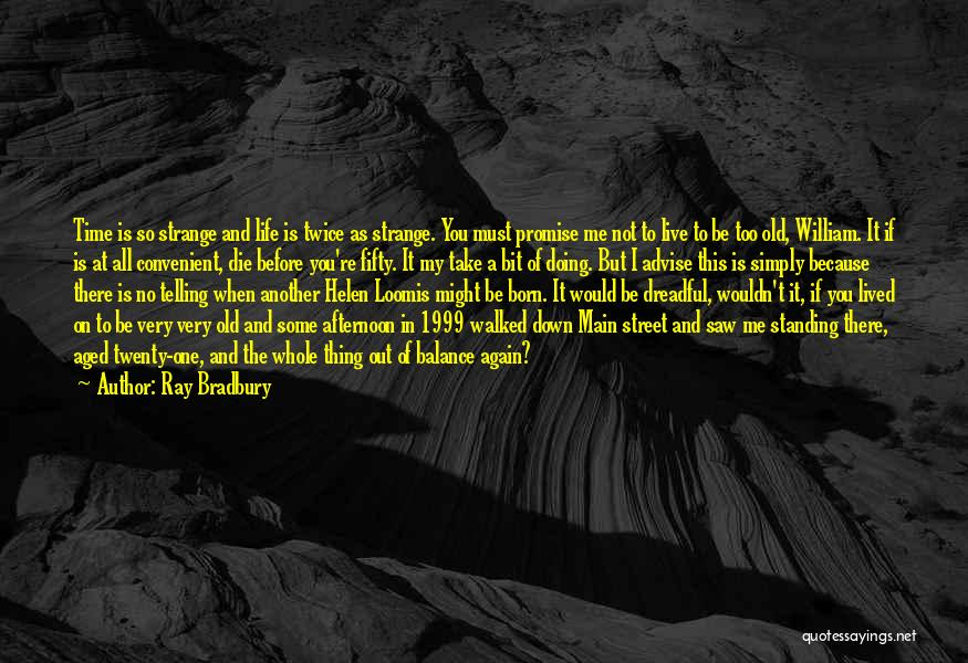 Born Standing Up Quotes By Ray Bradbury