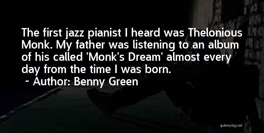 Born This Way Album Quotes By Benny Green