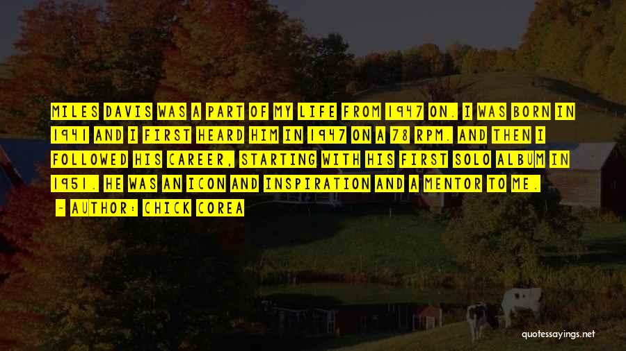 Born This Way Album Quotes By Chick Corea