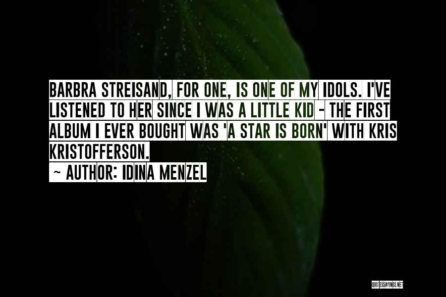 Born This Way Album Quotes By Idina Menzel