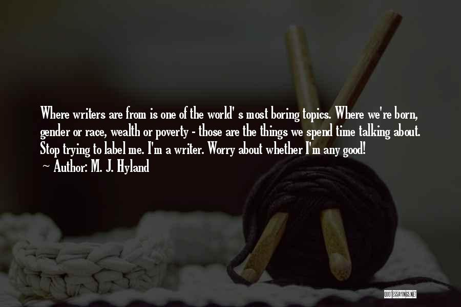 Born To Race 2 Quotes By M. J. Hyland