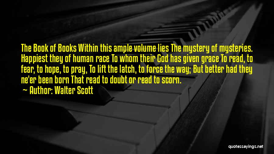 Born To Race 2 Quotes By Walter Scott