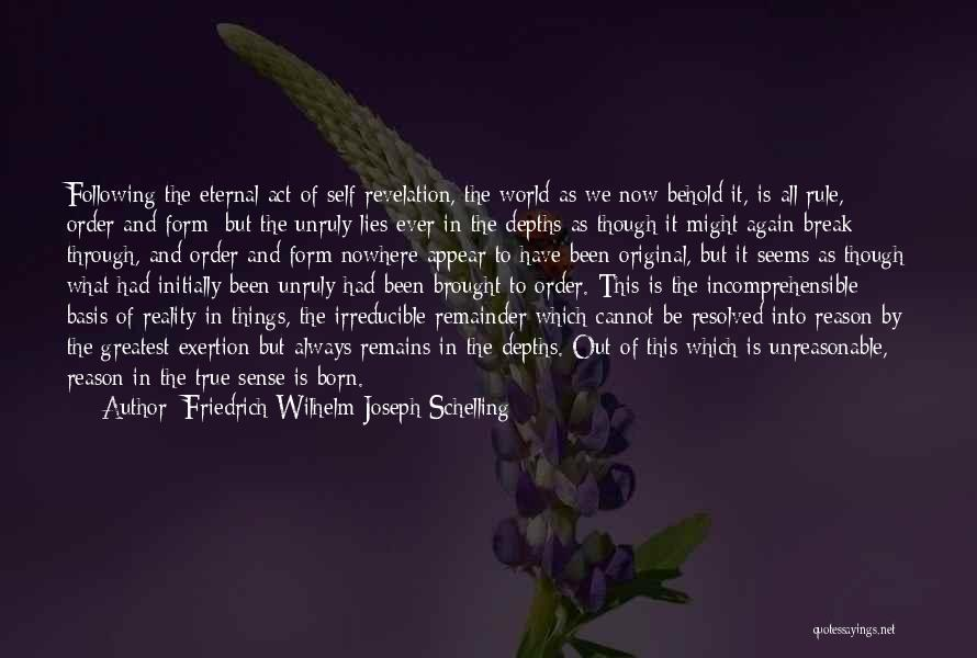 Born To Rule Quotes By Friedrich Wilhelm Joseph Schelling