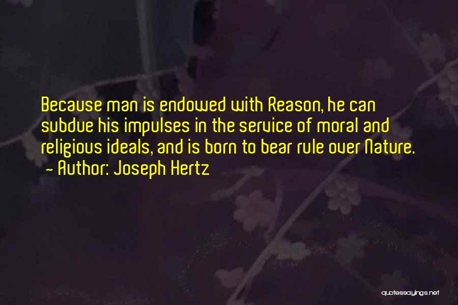 Born To Rule Quotes By Joseph Hertz