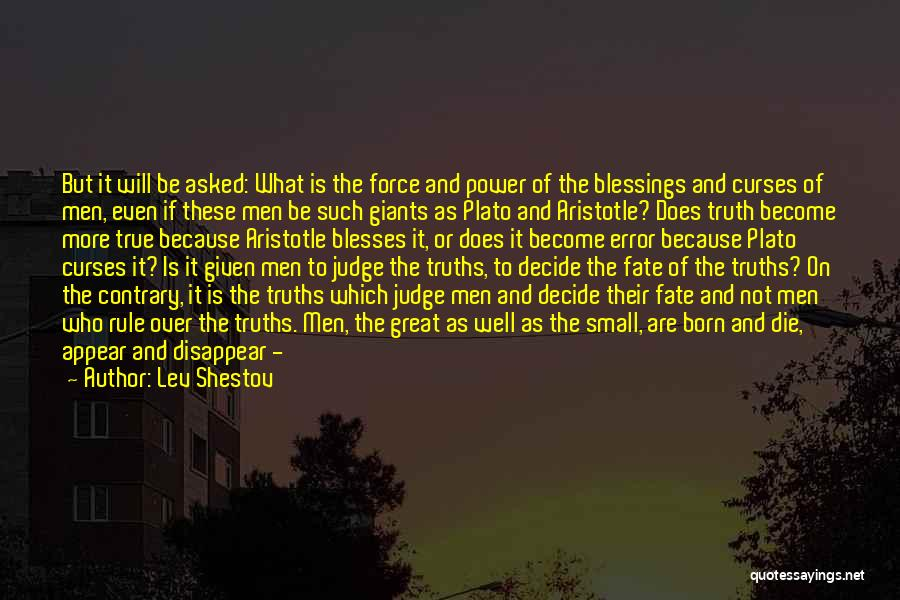 Born To Rule Quotes By Lev Shestov