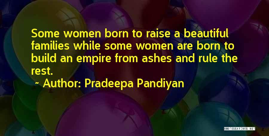 Born To Rule Quotes By Pradeepa Pandiyan