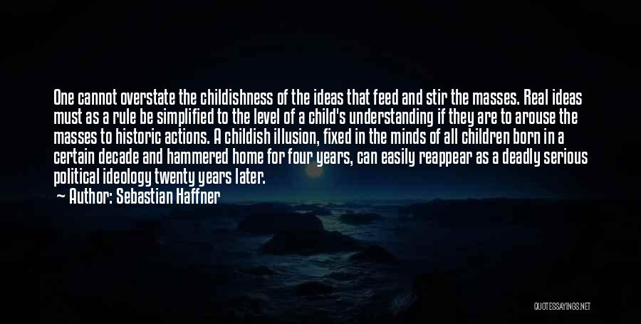 Born To Rule Quotes By Sebastian Haffner