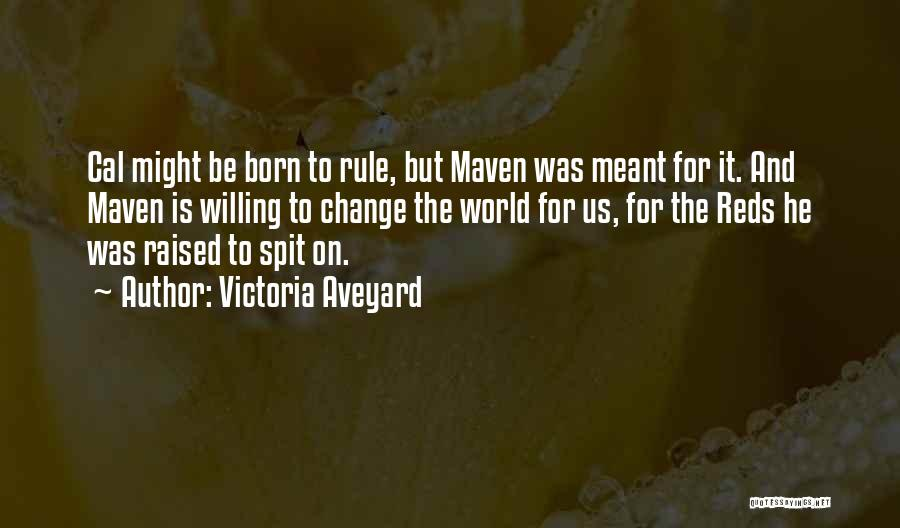 Born To Rule Quotes By Victoria Aveyard