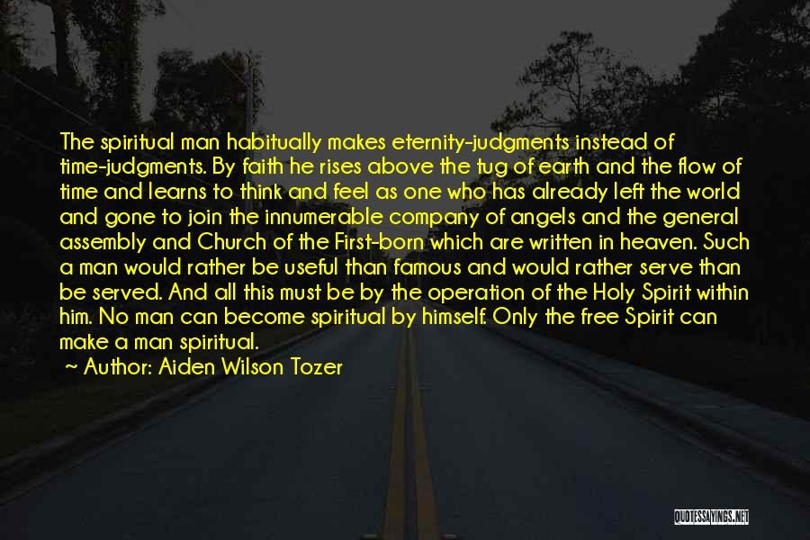 Born To Serve Quotes By Aiden Wilson Tozer