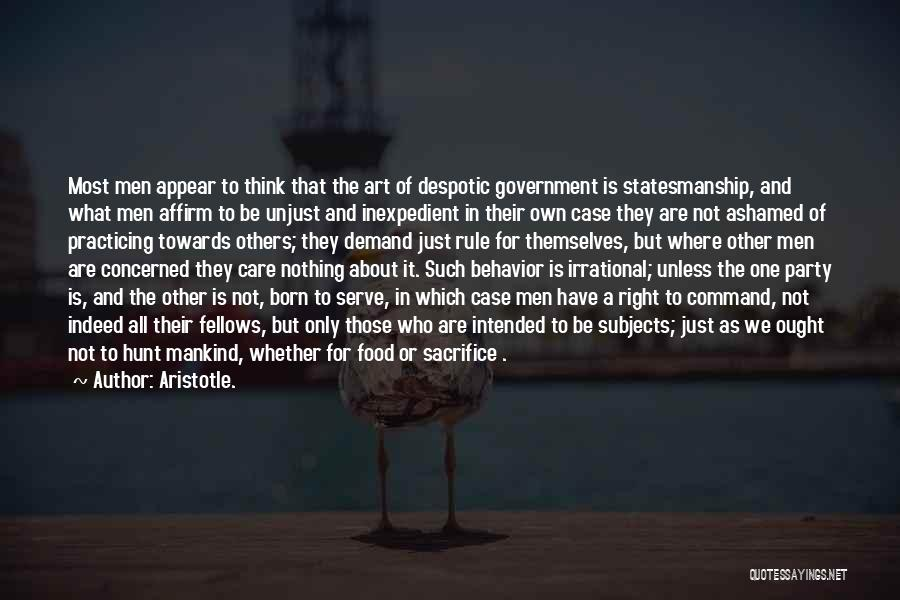 Born To Serve Quotes By Aristotle.