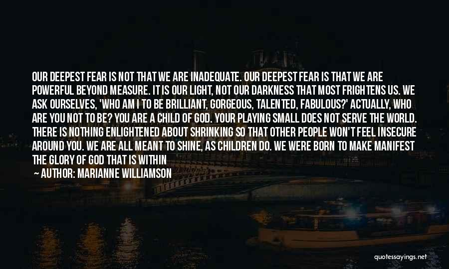Born To Serve Quotes By Marianne Williamson