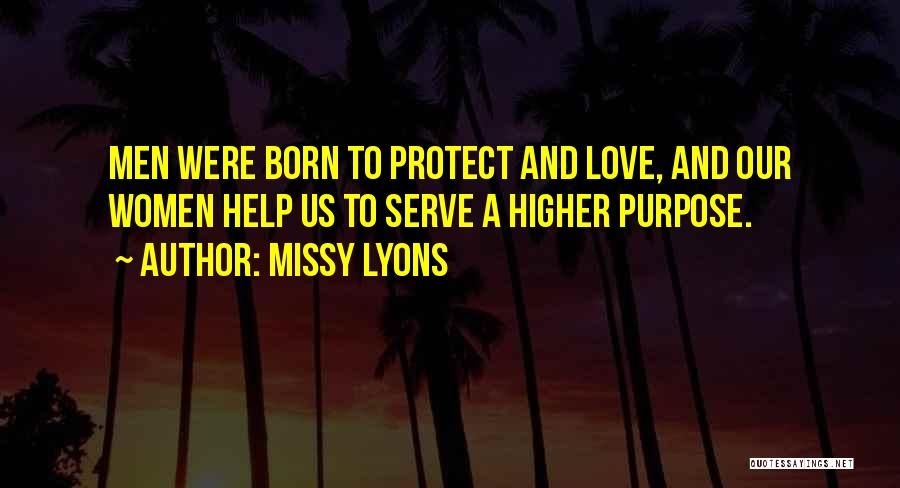 Born To Serve Quotes By Missy Lyons