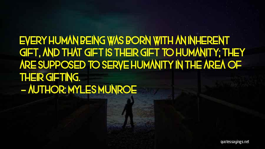 Born To Serve Quotes By Myles Munroe