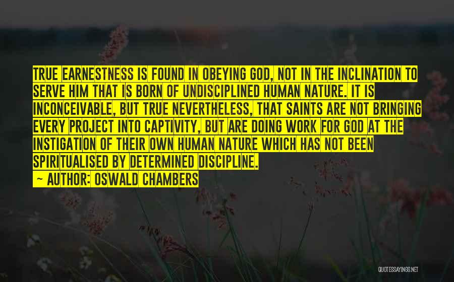 Born To Serve Quotes By Oswald Chambers