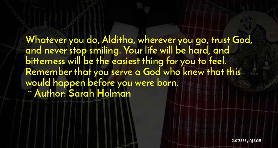 Born To Serve Quotes By Sarah Holman