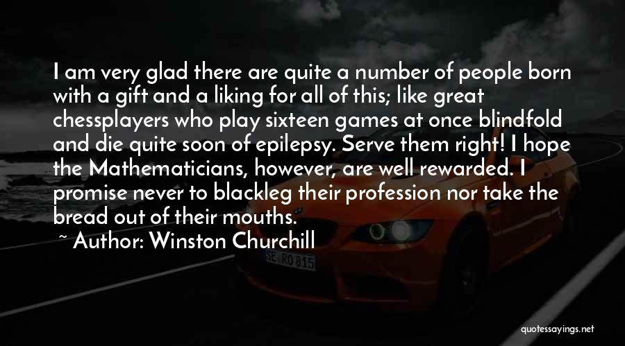Born To Serve Quotes By Winston Churchill