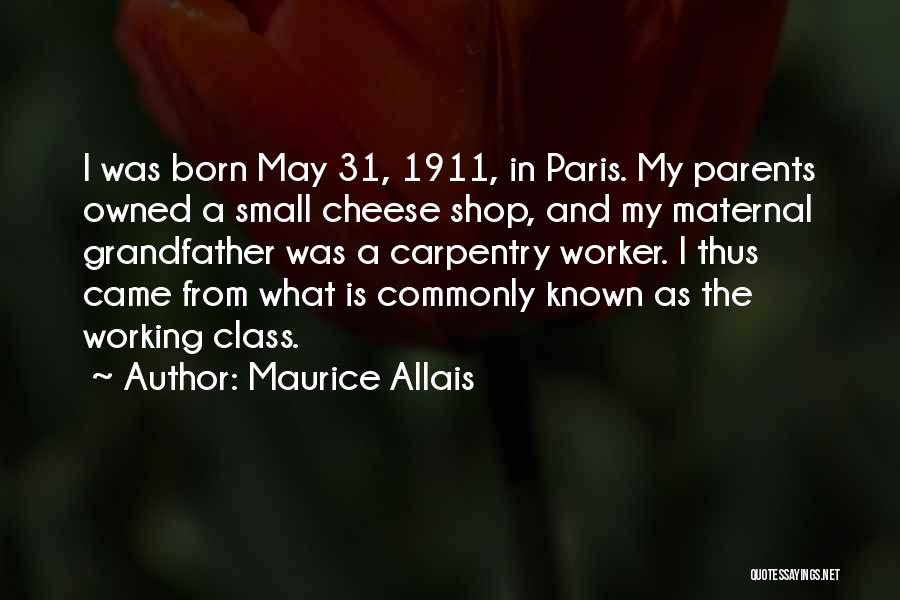 Born To Shop Quotes By Maurice Allais