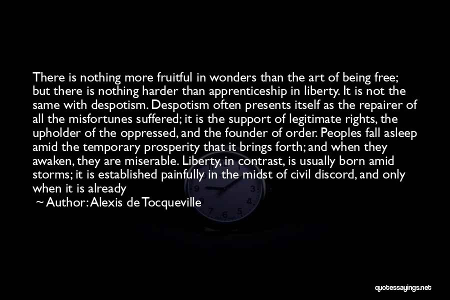 Born With Nothing Quotes By Alexis De Tocqueville