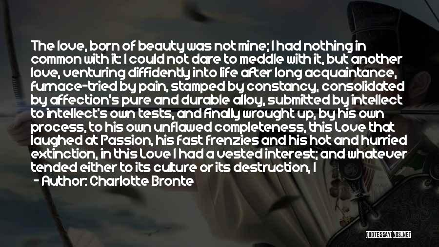 Born With Nothing Quotes By Charlotte Bronte