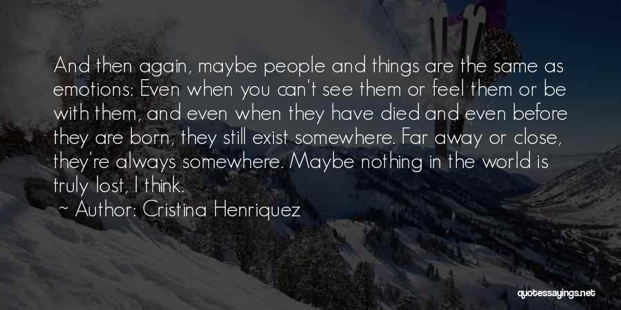 Born With Nothing Quotes By Cristina Henriquez