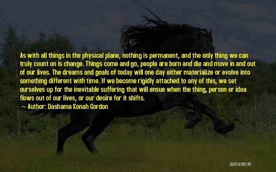 Born With Nothing Quotes By Dashama Konah Gordon