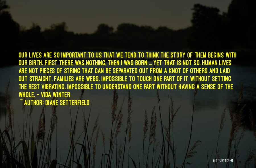 Born With Nothing Quotes By Diane Setterfield