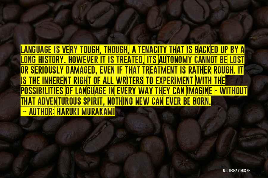 Born With Nothing Quotes By Haruki Murakami