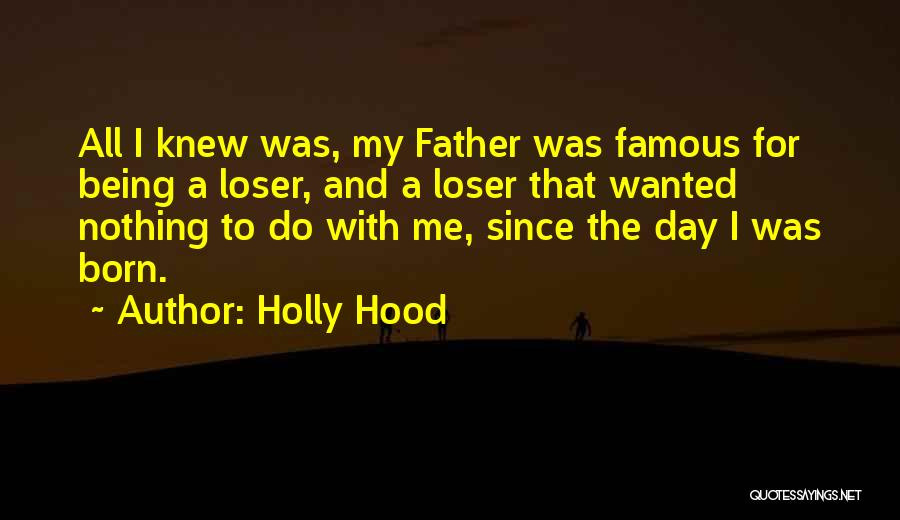 Born With Nothing Quotes By Holly Hood