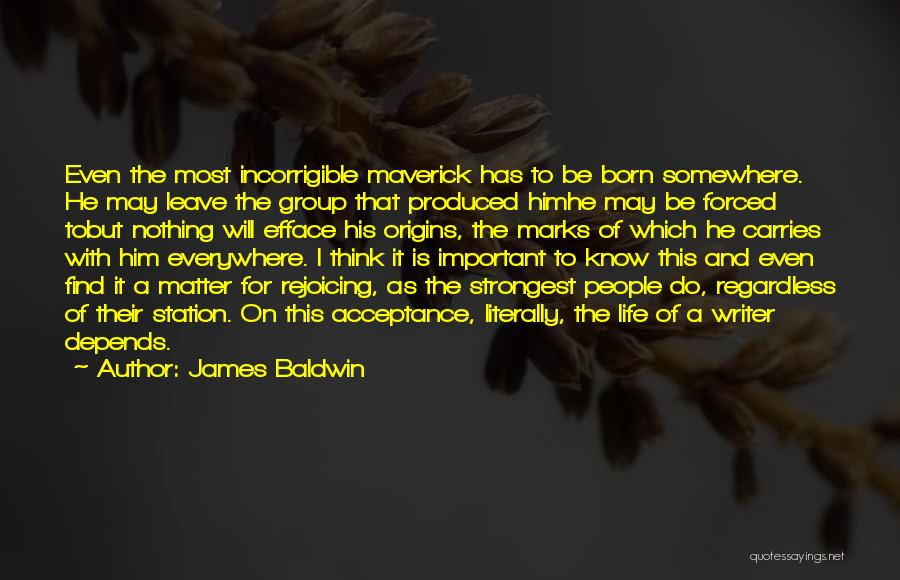 Born With Nothing Quotes By James Baldwin