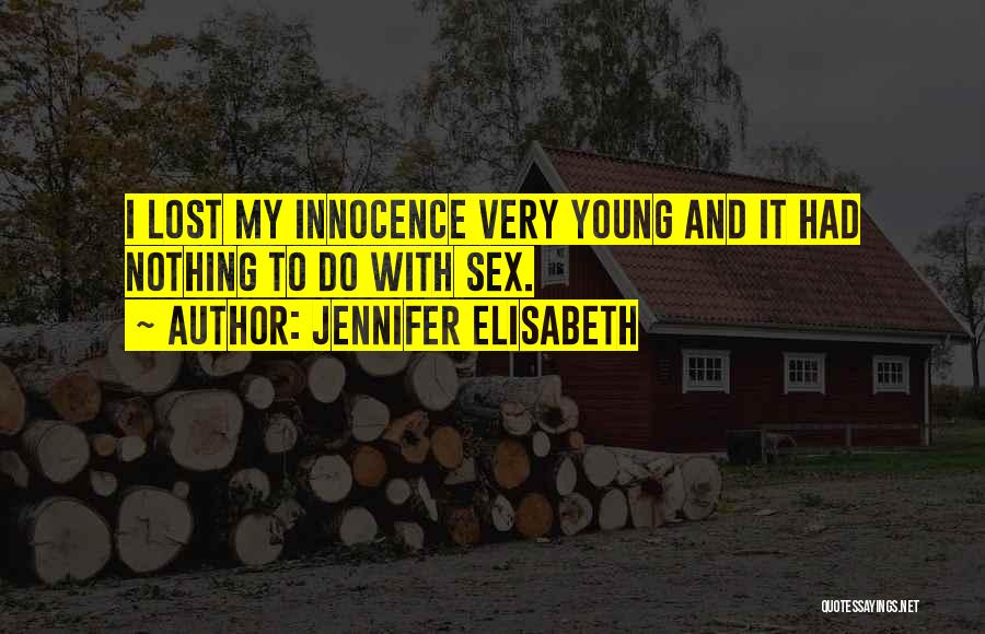 Born With Nothing Quotes By Jennifer Elisabeth