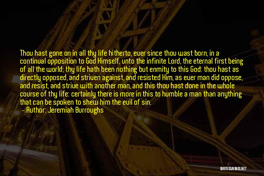 Born With Nothing Quotes By Jeremiah Burroughs