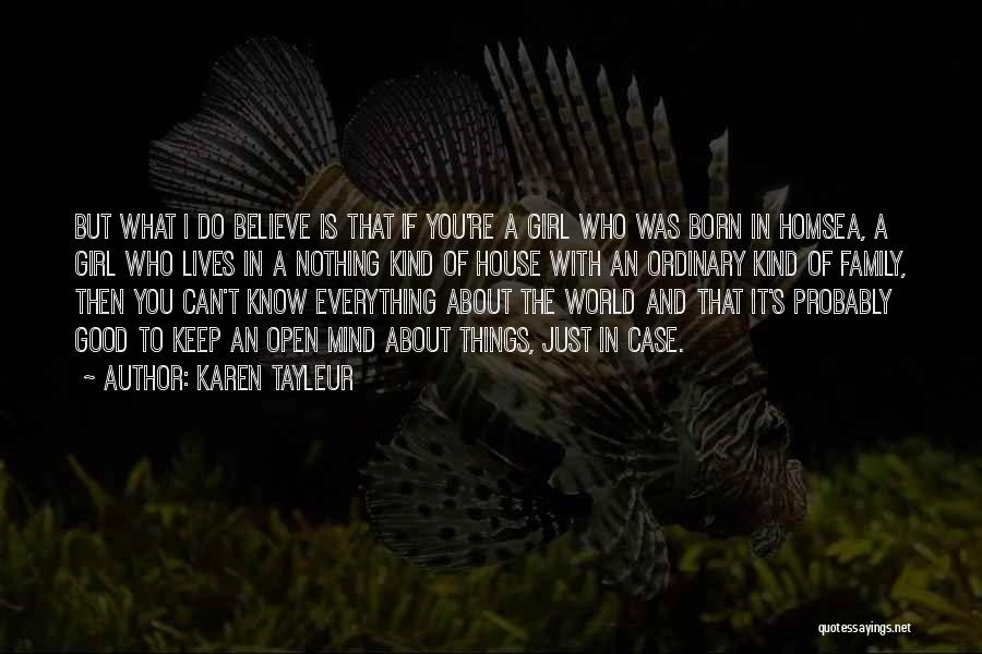 Born With Nothing Quotes By Karen Tayleur